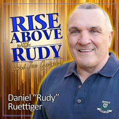 RISE ABOVE WITH RUDY