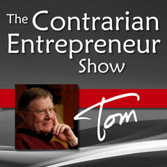 The Contrarian Entrepreneur Show