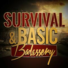 Survival and Basic Badass Podcast