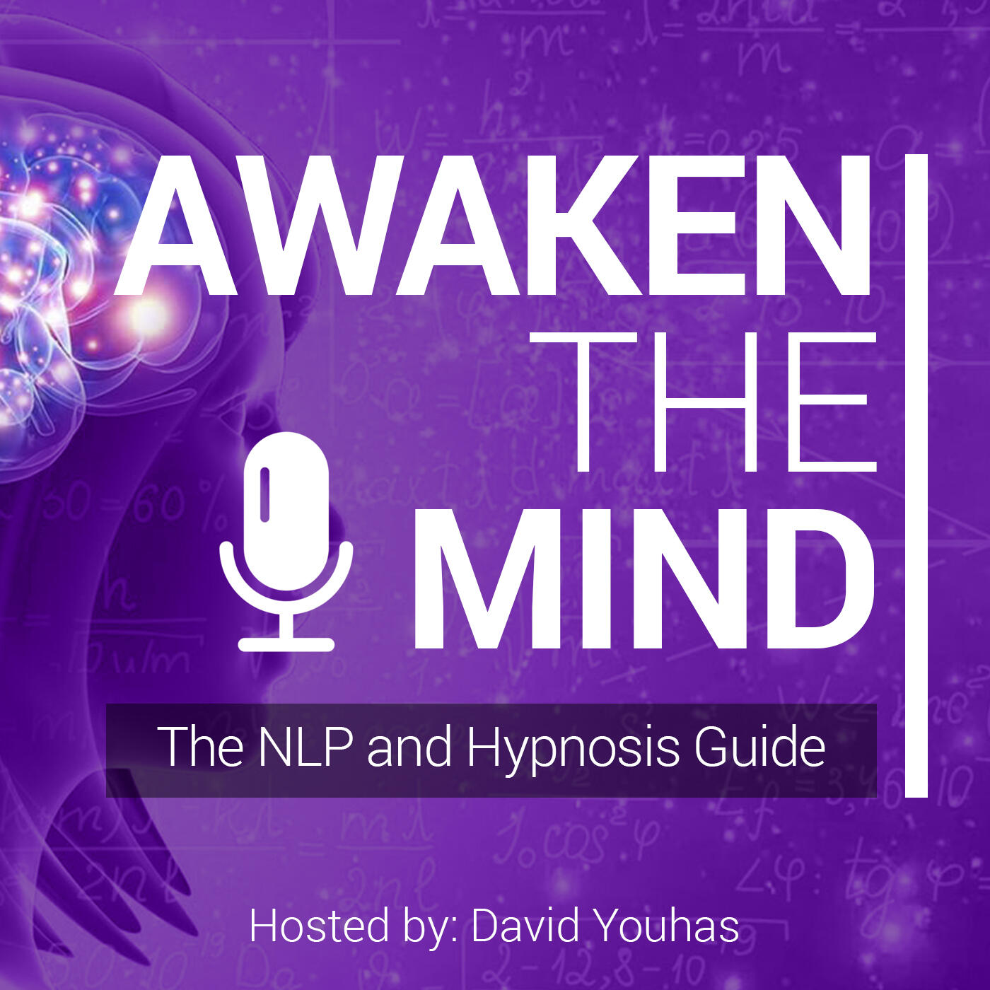 Awaken The Mind - The NLP & Hypnosis Guide