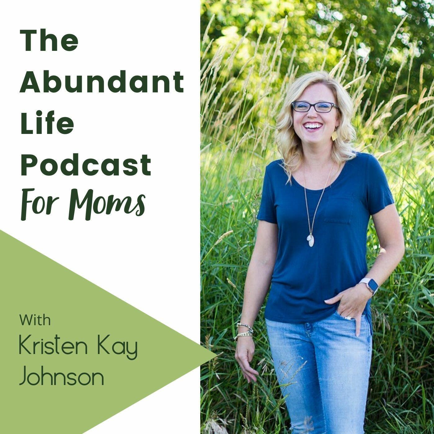 The Abundant Life Podcast for Moms