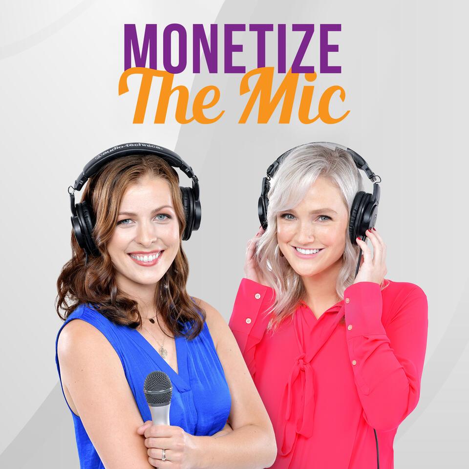 Monetize the Mic