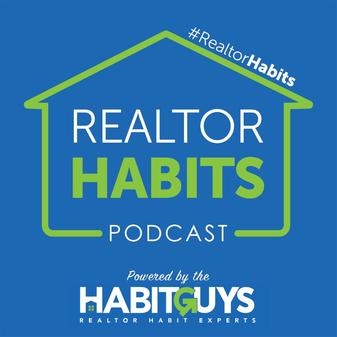 #RealtorHabits Podcast