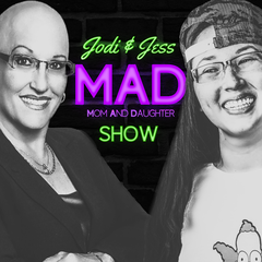 The Jodi & Jess Show: A MAD Podcast