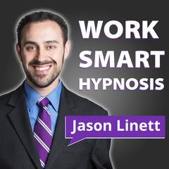 Work Smart Hypnosis | Hypnosis Training and Outstanding Business Success
