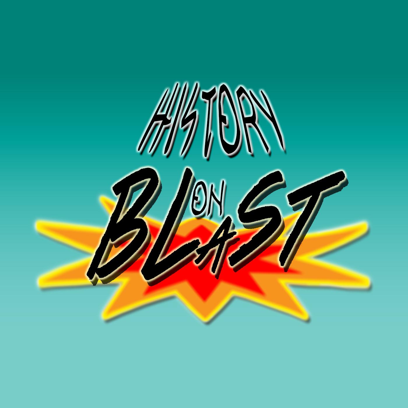 History on Blast