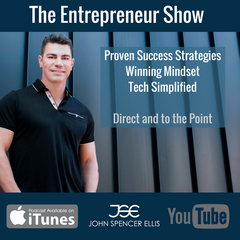 The Entrepreneur Show hosted by John Spencer Ellis
