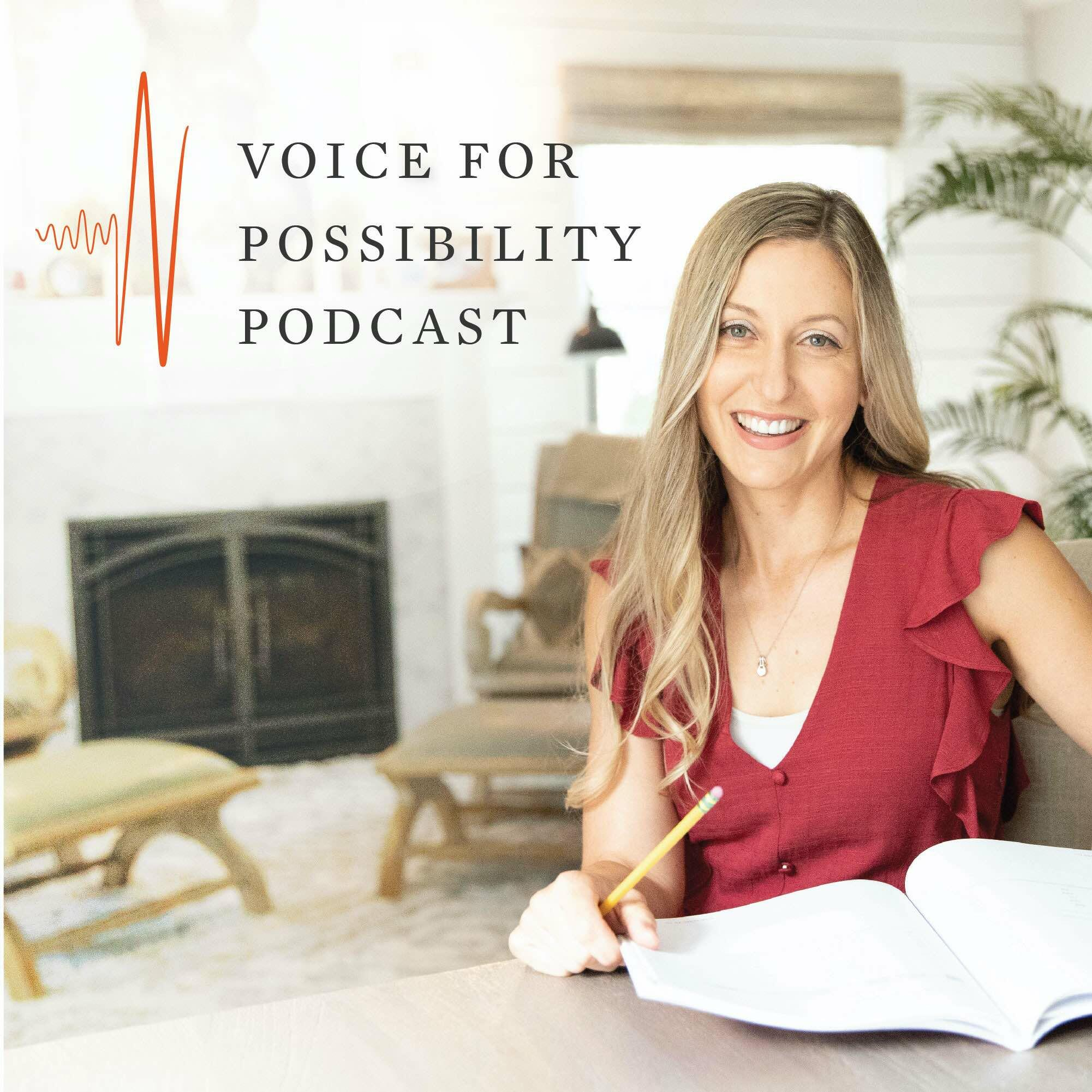 Voice for Possibility