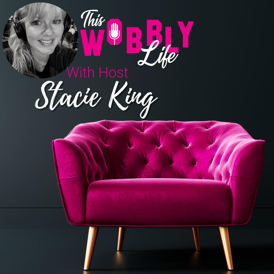 This Wobbly Life