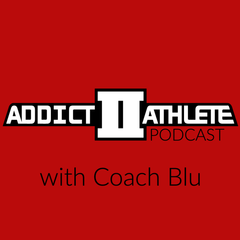 Addict II Athlete's podcast