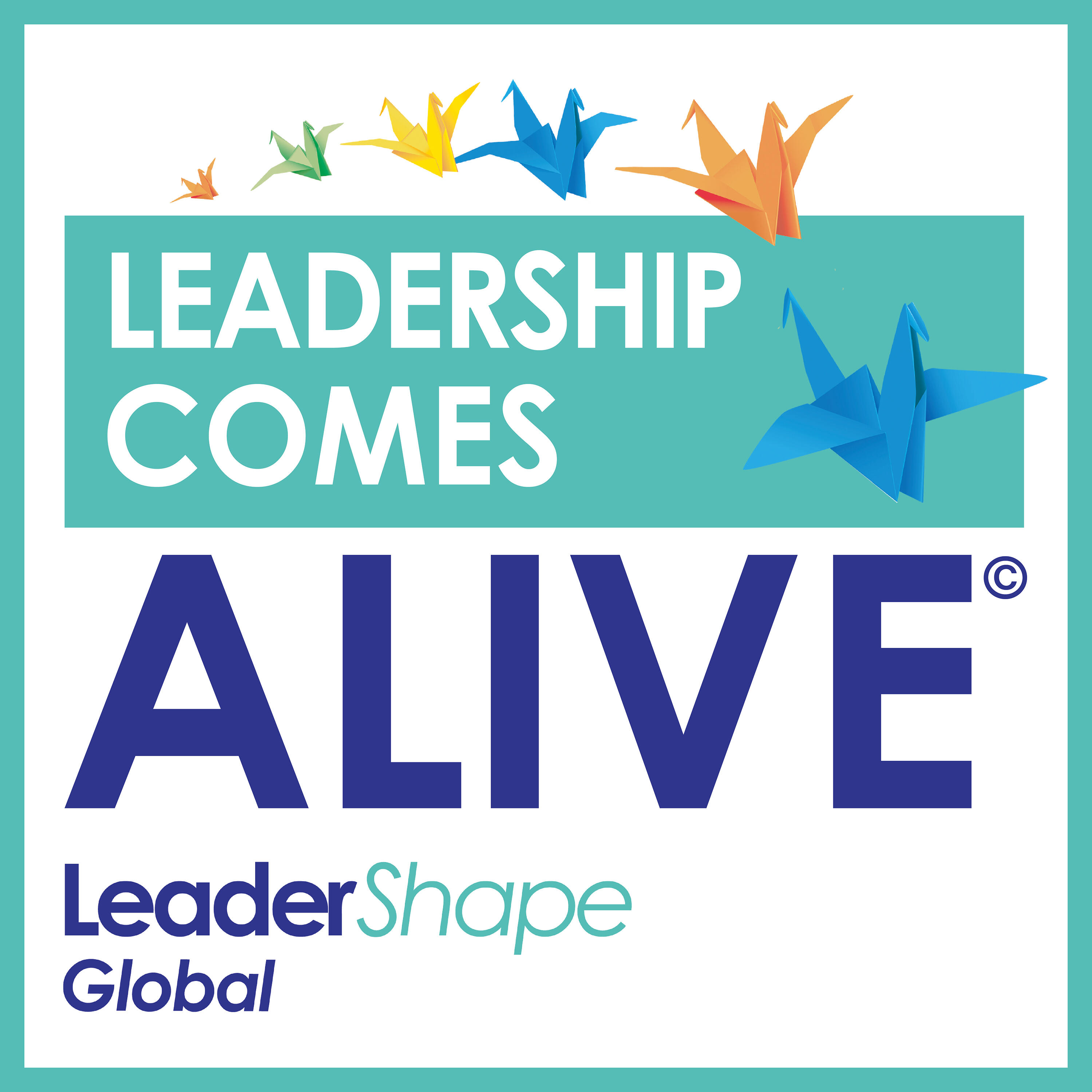 Leadership Comes Alive