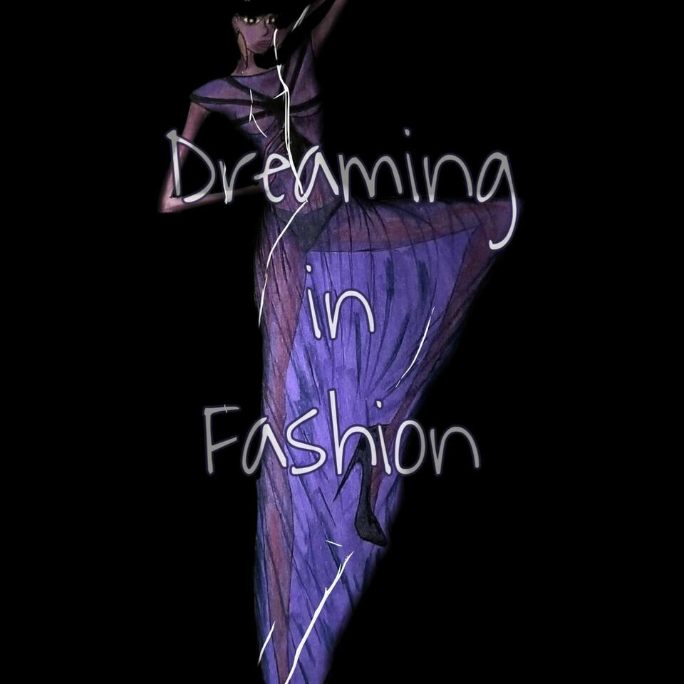 Dreaming In Fashion
