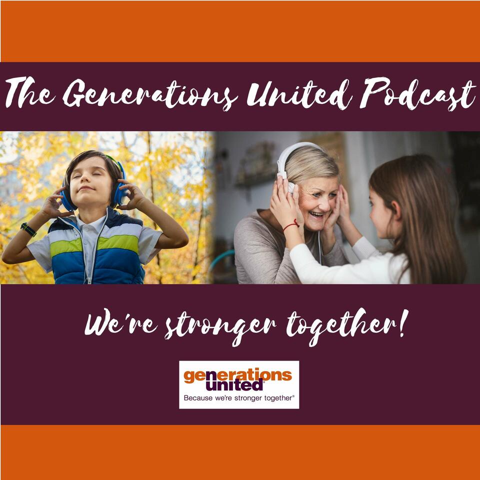 Generations United Podcast