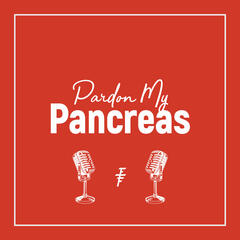 Pardon My Pancreas