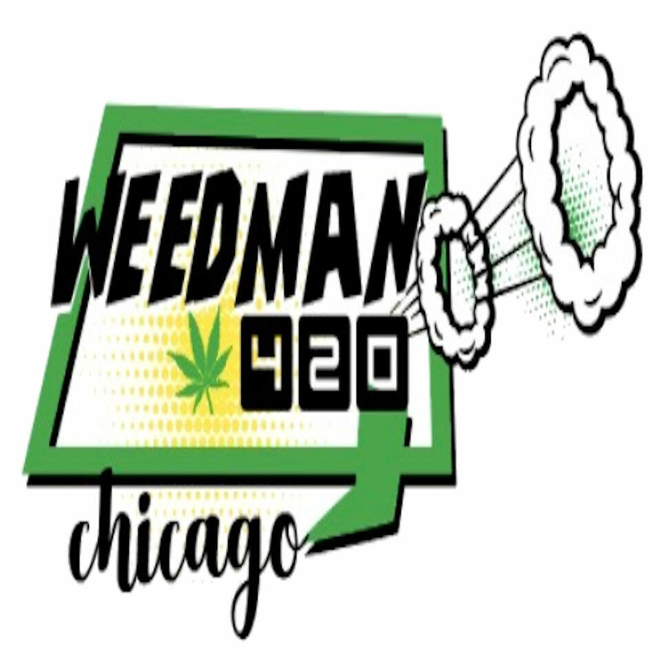 WeedMan 420 Chronicles