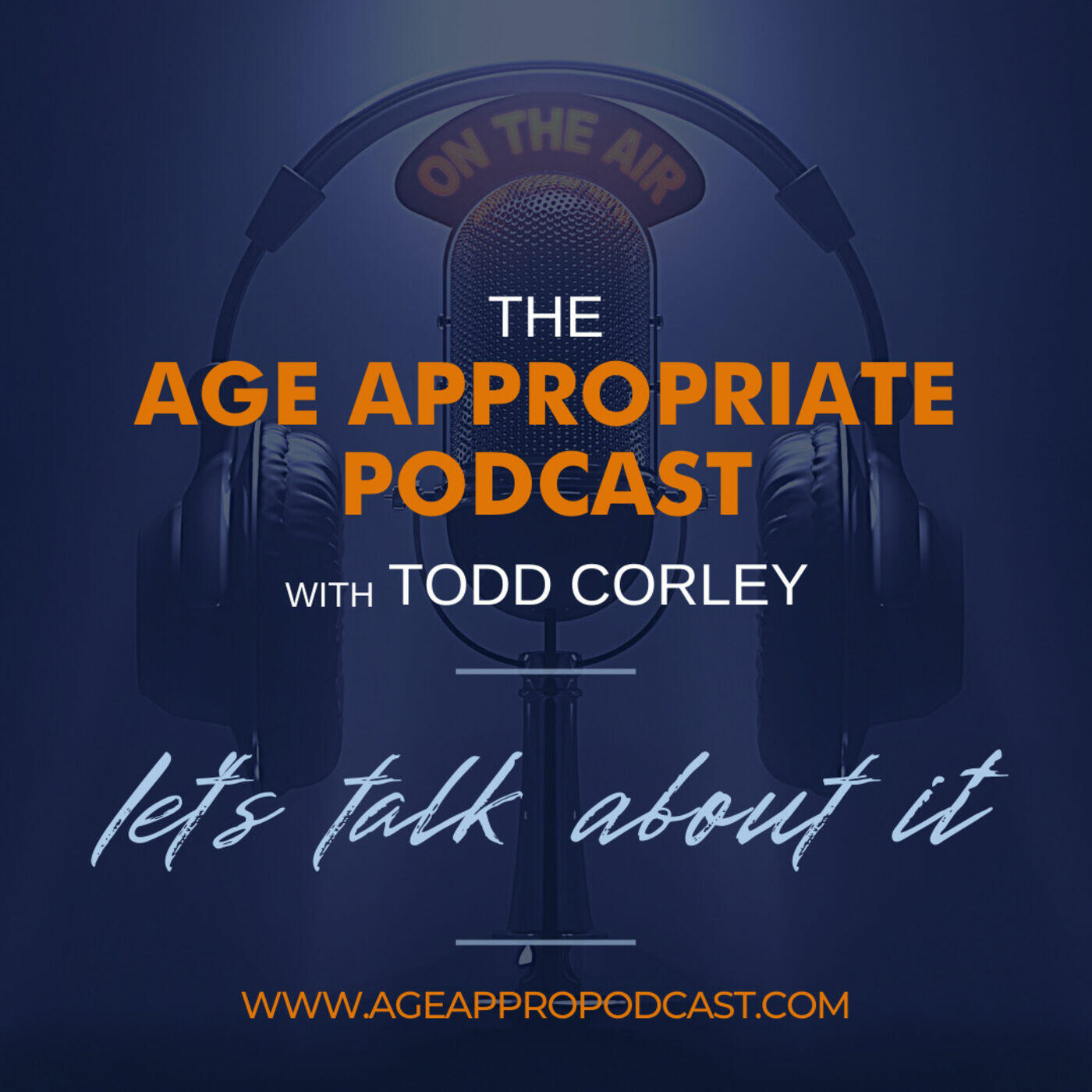 Age Appropriate: A Podcast for the Ages