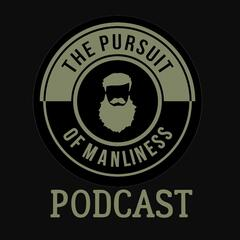The Pursuit of Manliness