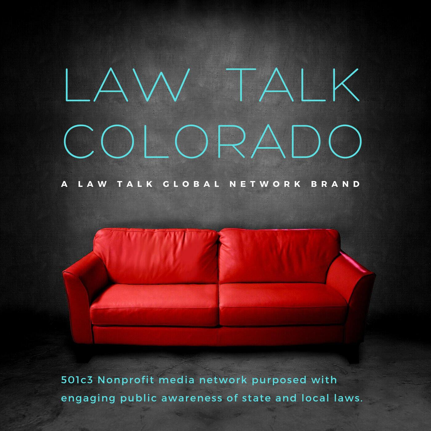 Law Talk Colorado, a Law Talk Global Network brand