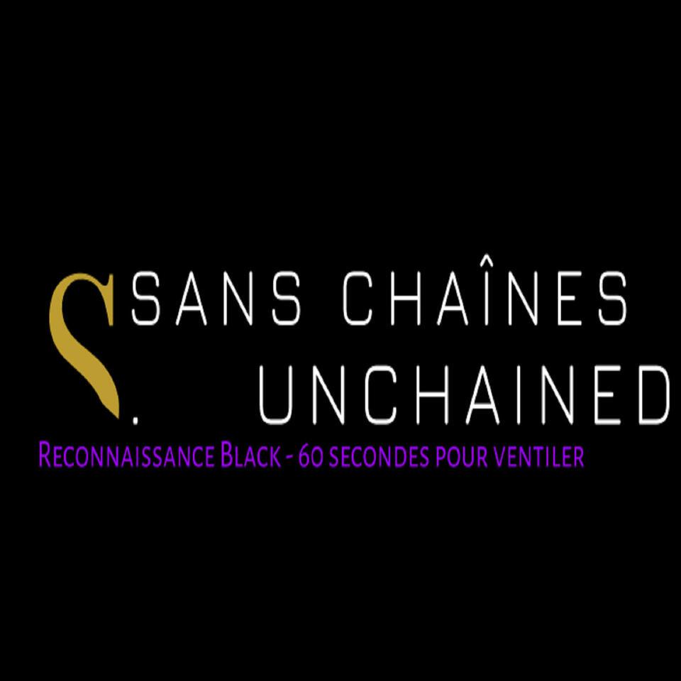 Sans Chaînes ''Unchained''
