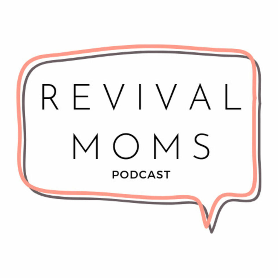 REVIVAL moms