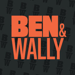 The Ben and Wally Podcast