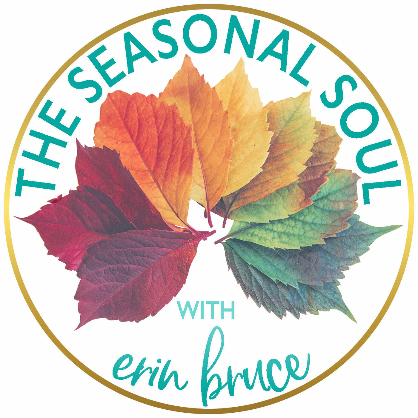 The Seasonal Soul with Erin Bruce