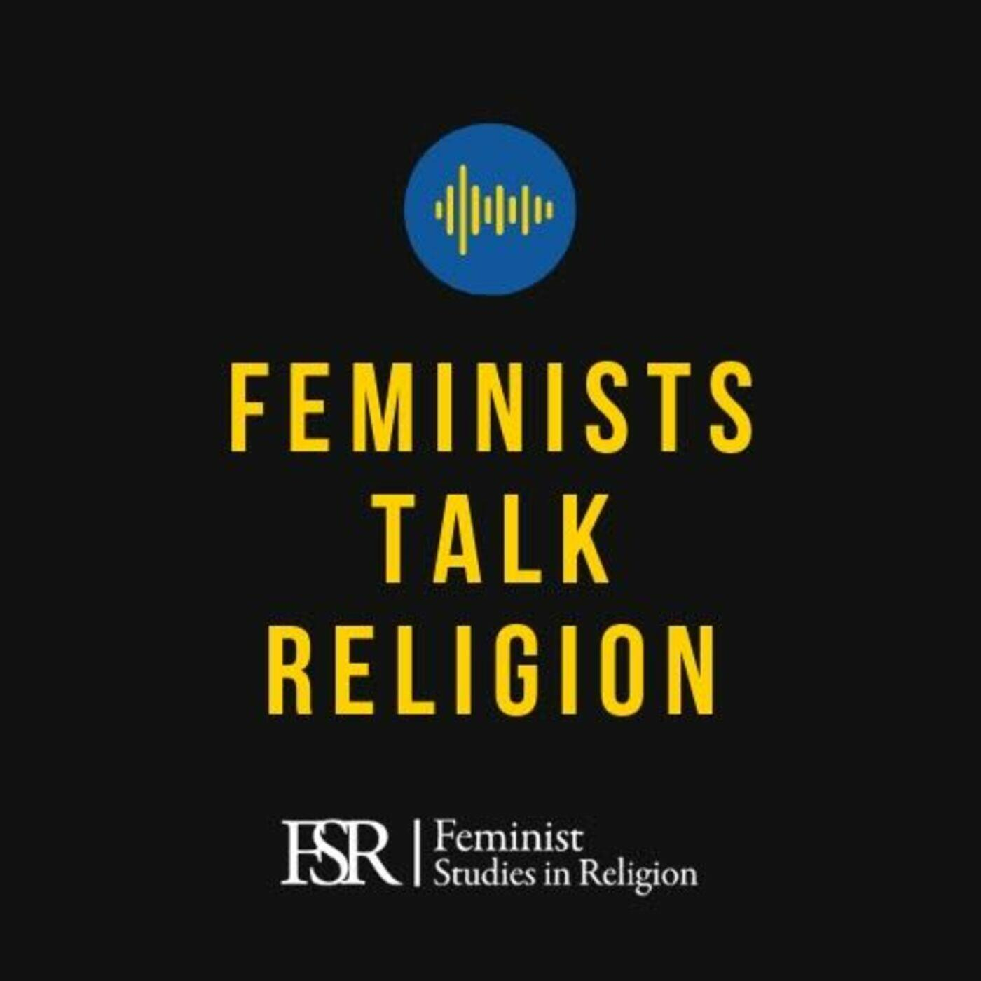 Feminists Talk Religion