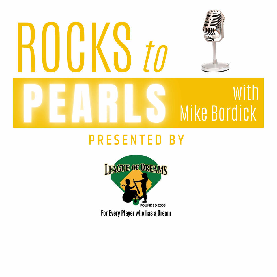 Rocks to Pearls with Mike Bordick