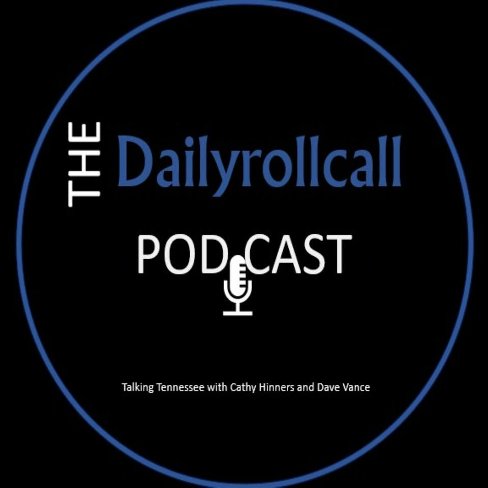 Daily Roll Call - Talking Tennessee with Cathy Hinners