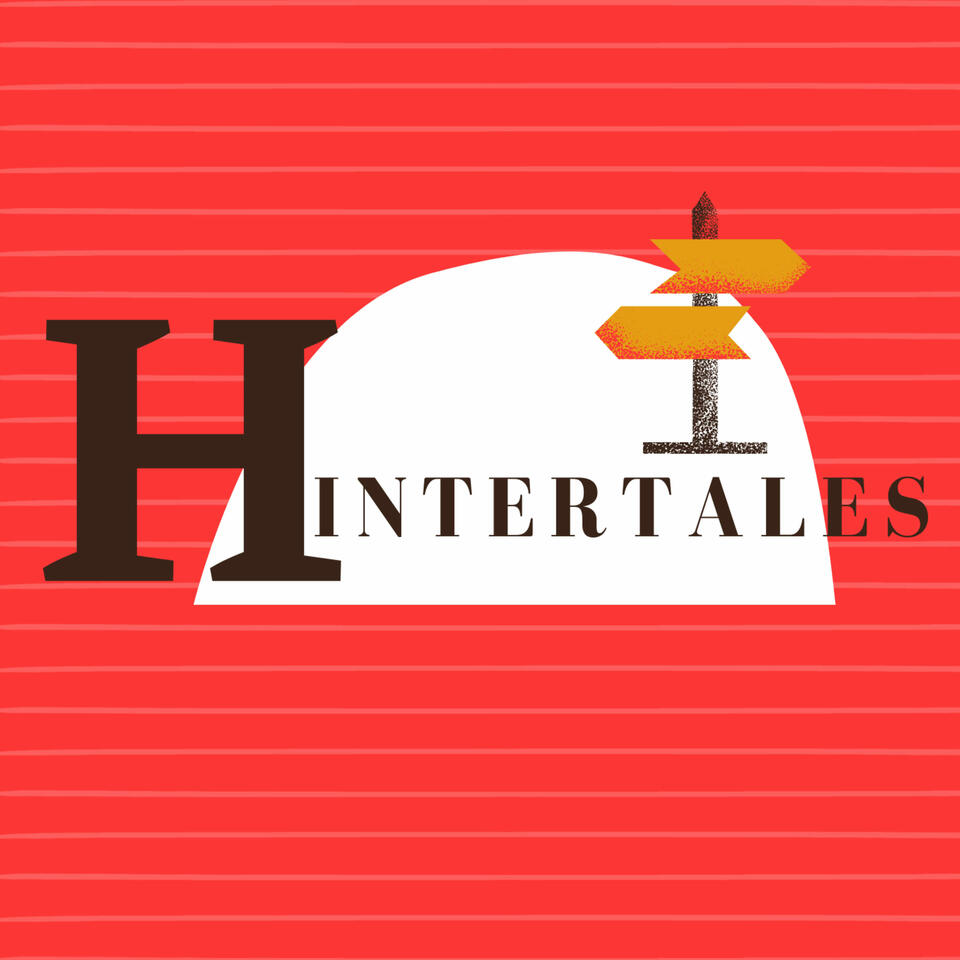 Hintertales: Stories from the Margins of History
