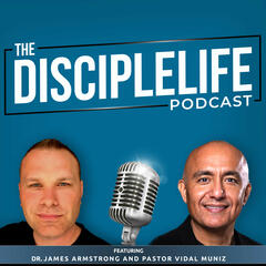 The Disciple Life Podcast