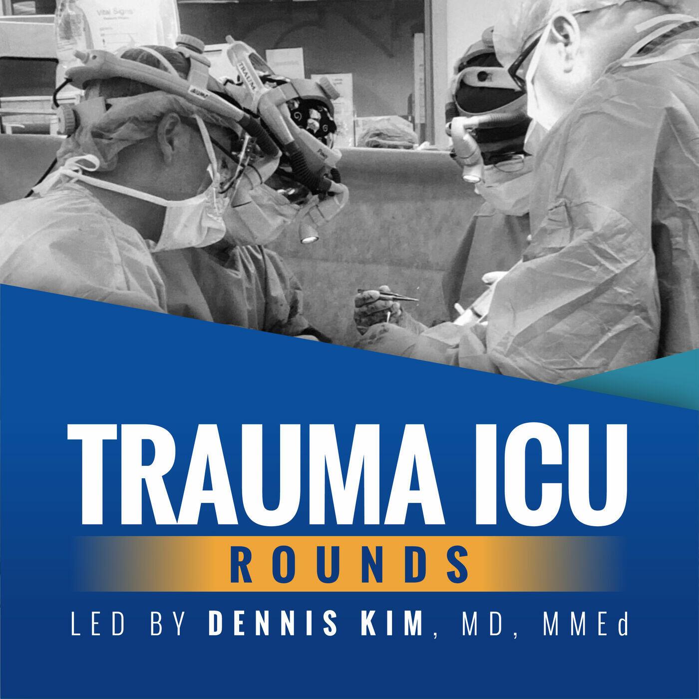 Trauma ICU Rounds