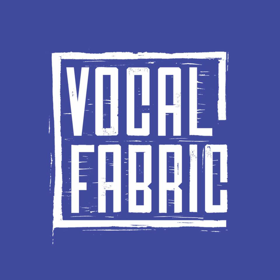 Vocal Fabric