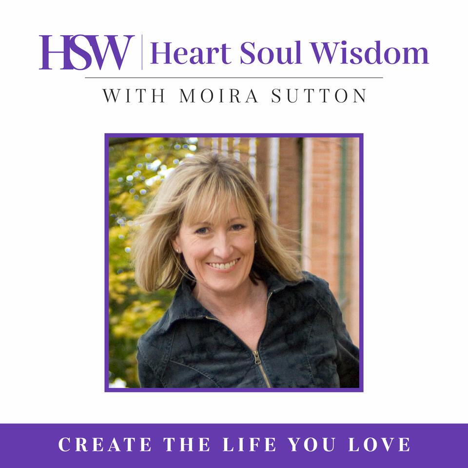 Heart Soul Wisdom