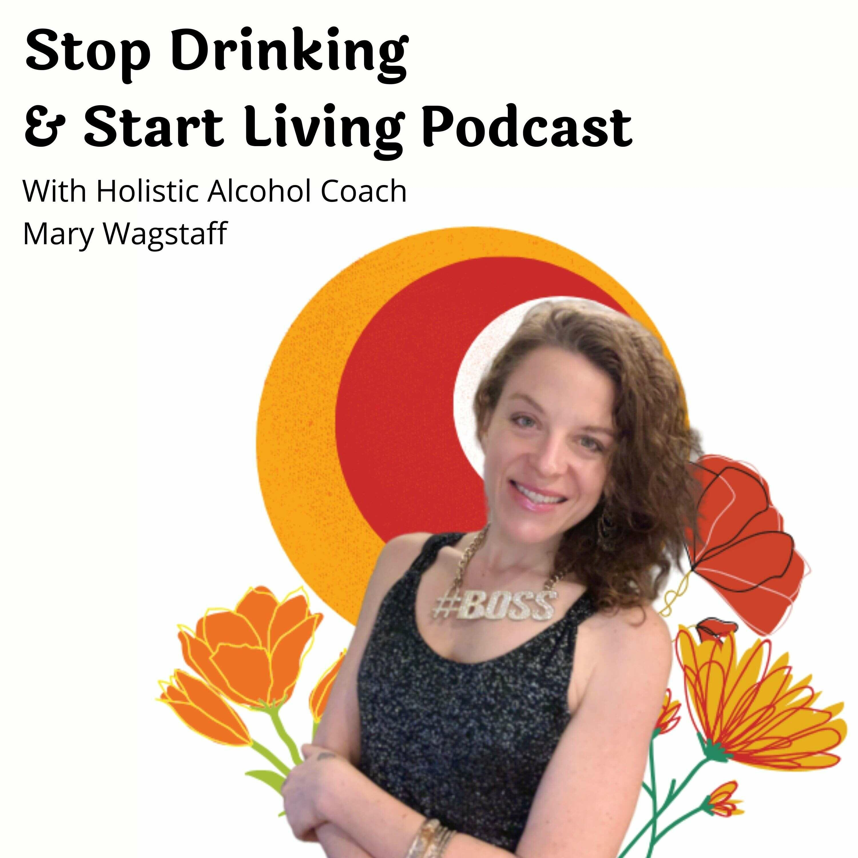 Stop Drinking and Start Living