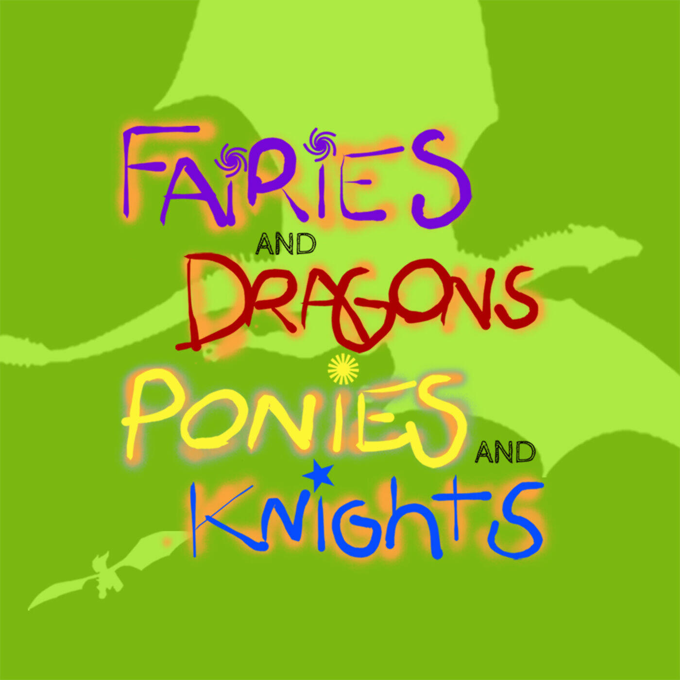 Fairies and Dragons, Ponies and Knights
