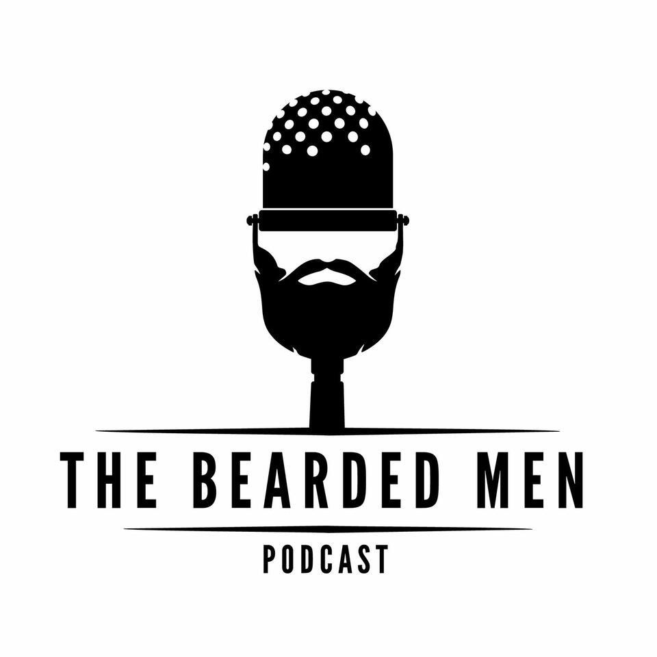 The Bearded Men Podcast