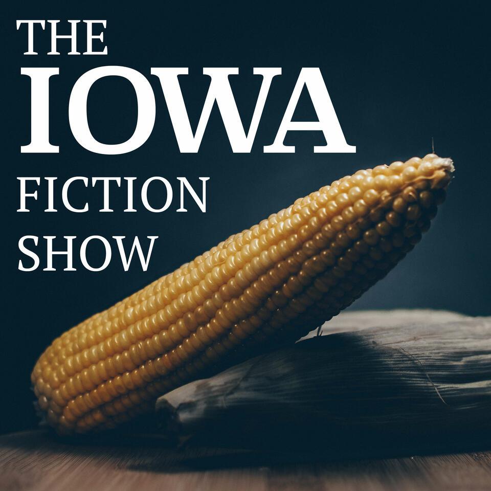 The Iowa Fiction Show