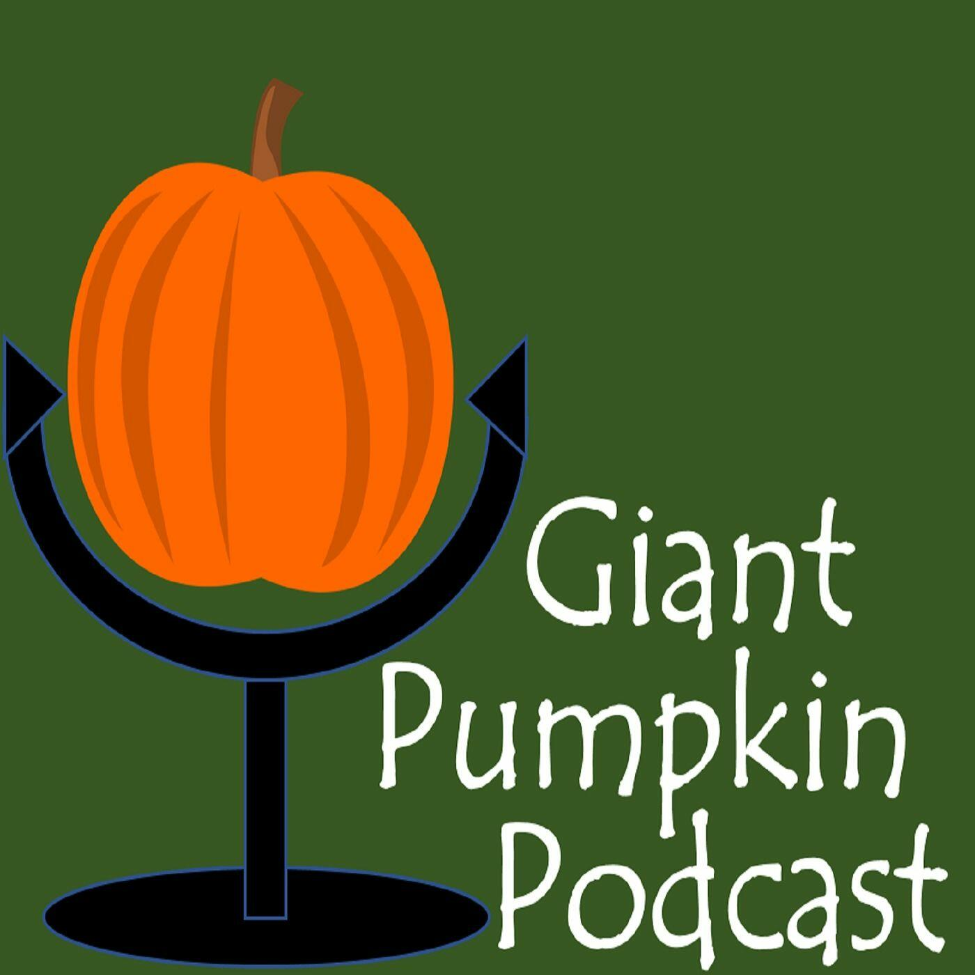 Giant Pumpkin Podcast