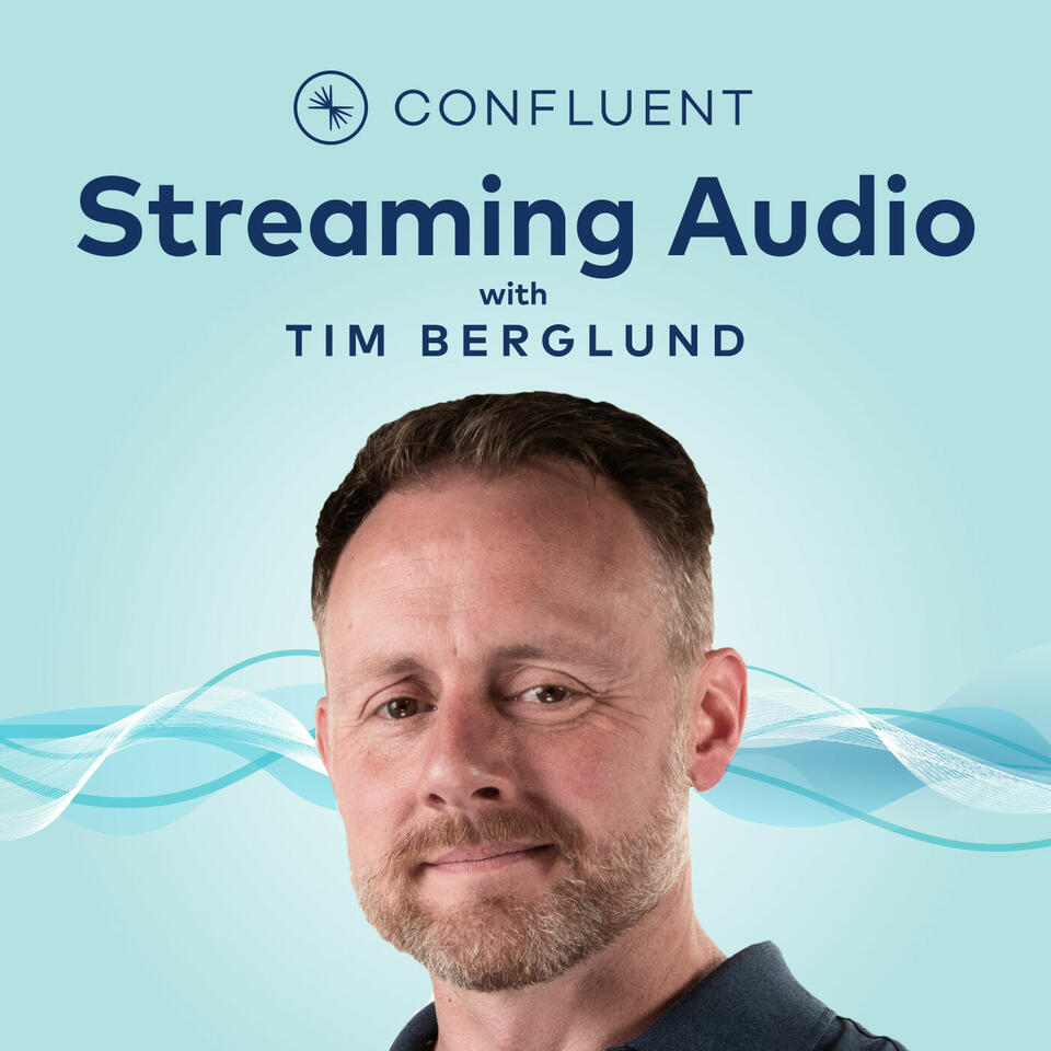 Streaming Audio: A Confluent podcast about Apache Kafka®