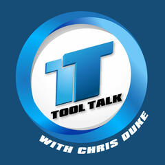 Tool Talk with Chris Duke
