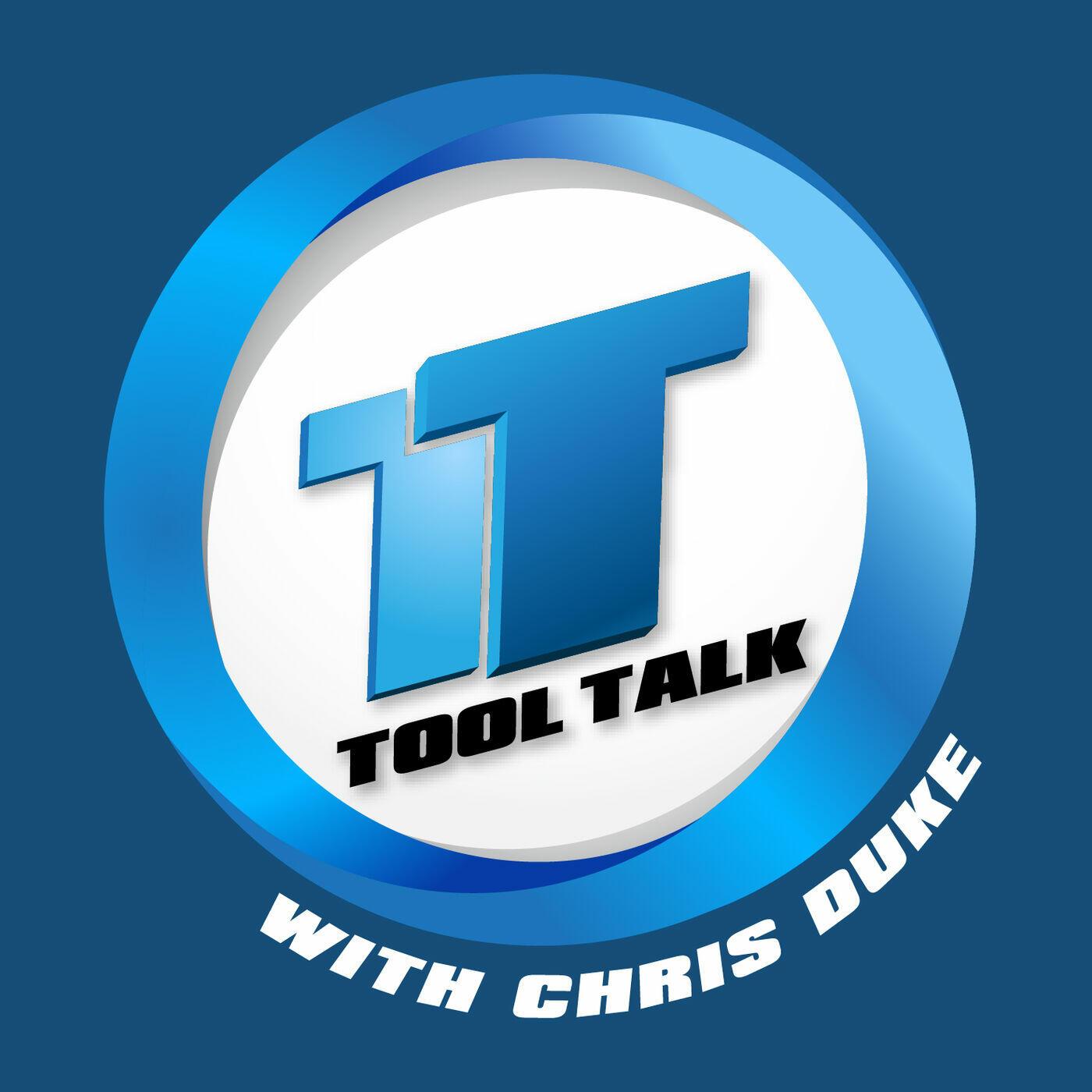Tool Talk with Chris Duke