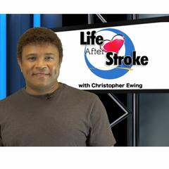 """""""Life After Stroke"""""""
