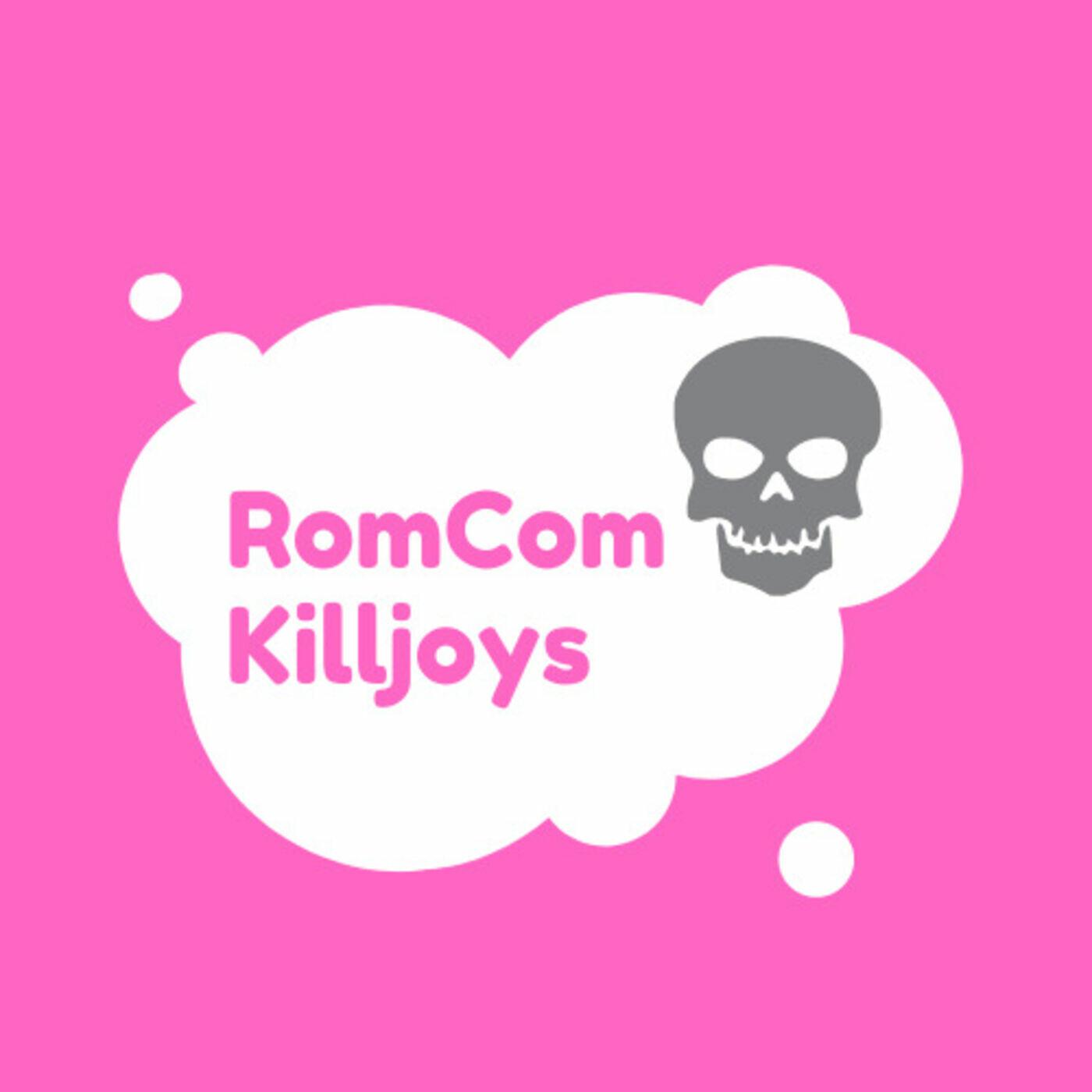 RomCom Killjoys