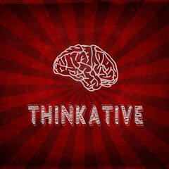 THINKATIVE PHILOSOPHY PODCAST