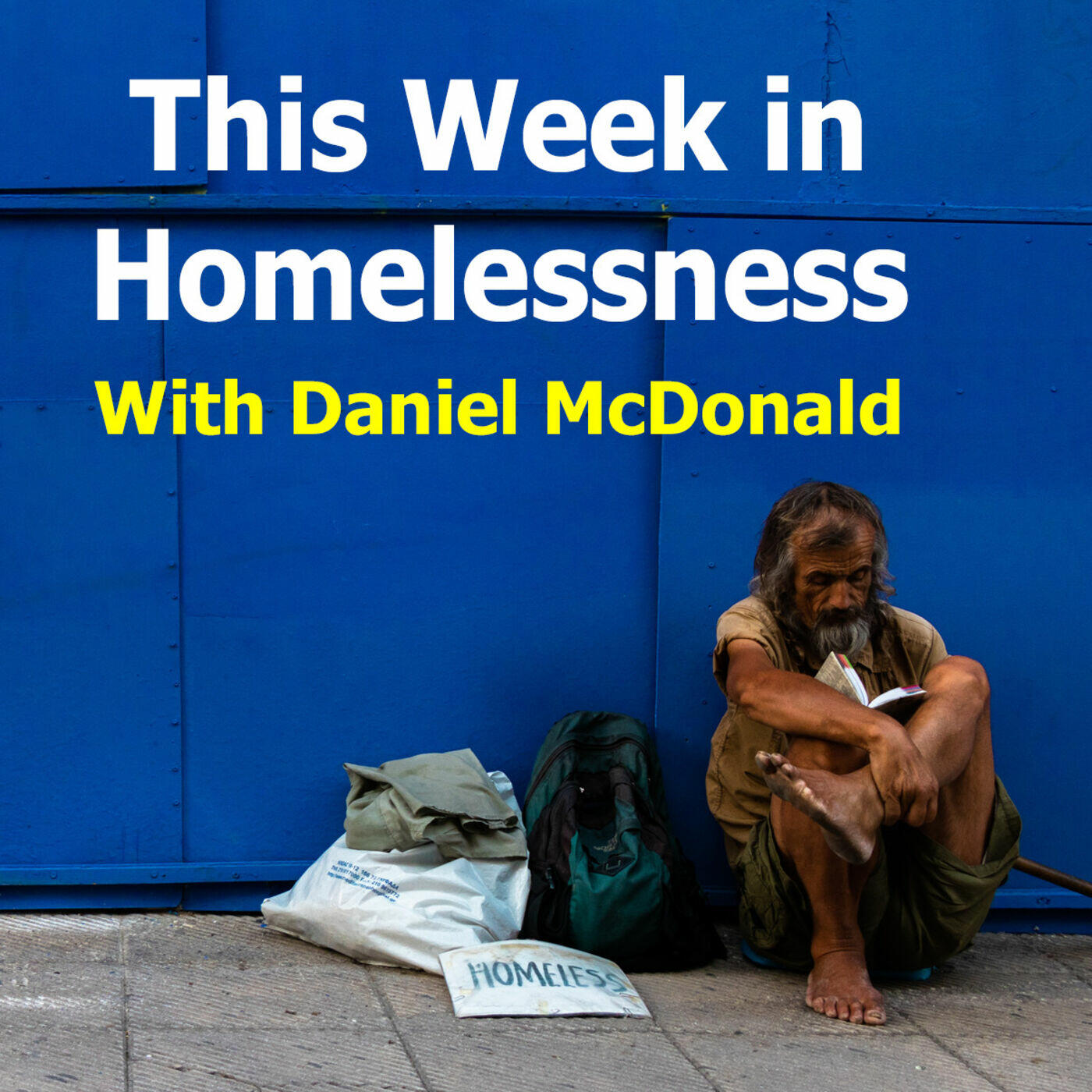 This Week in Homelessness with Daniel McDonald