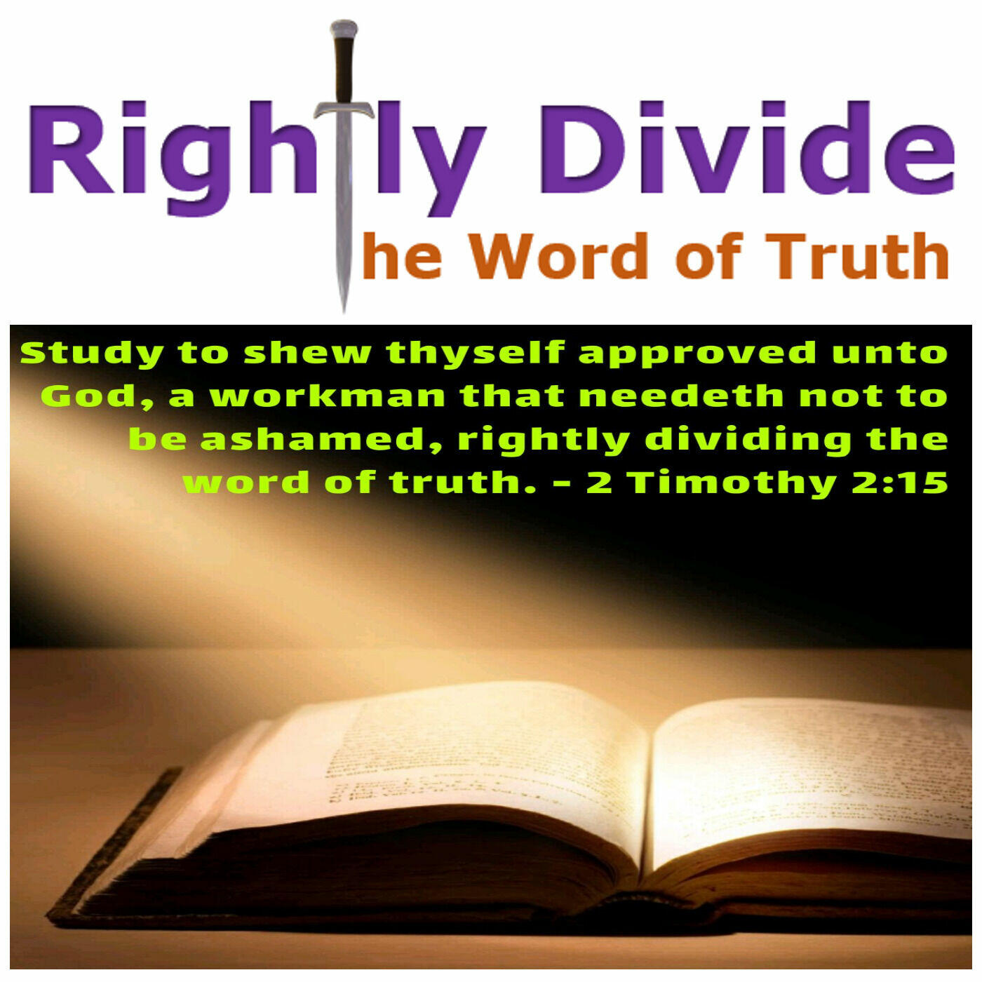 Rightly Divide the Word of Truth