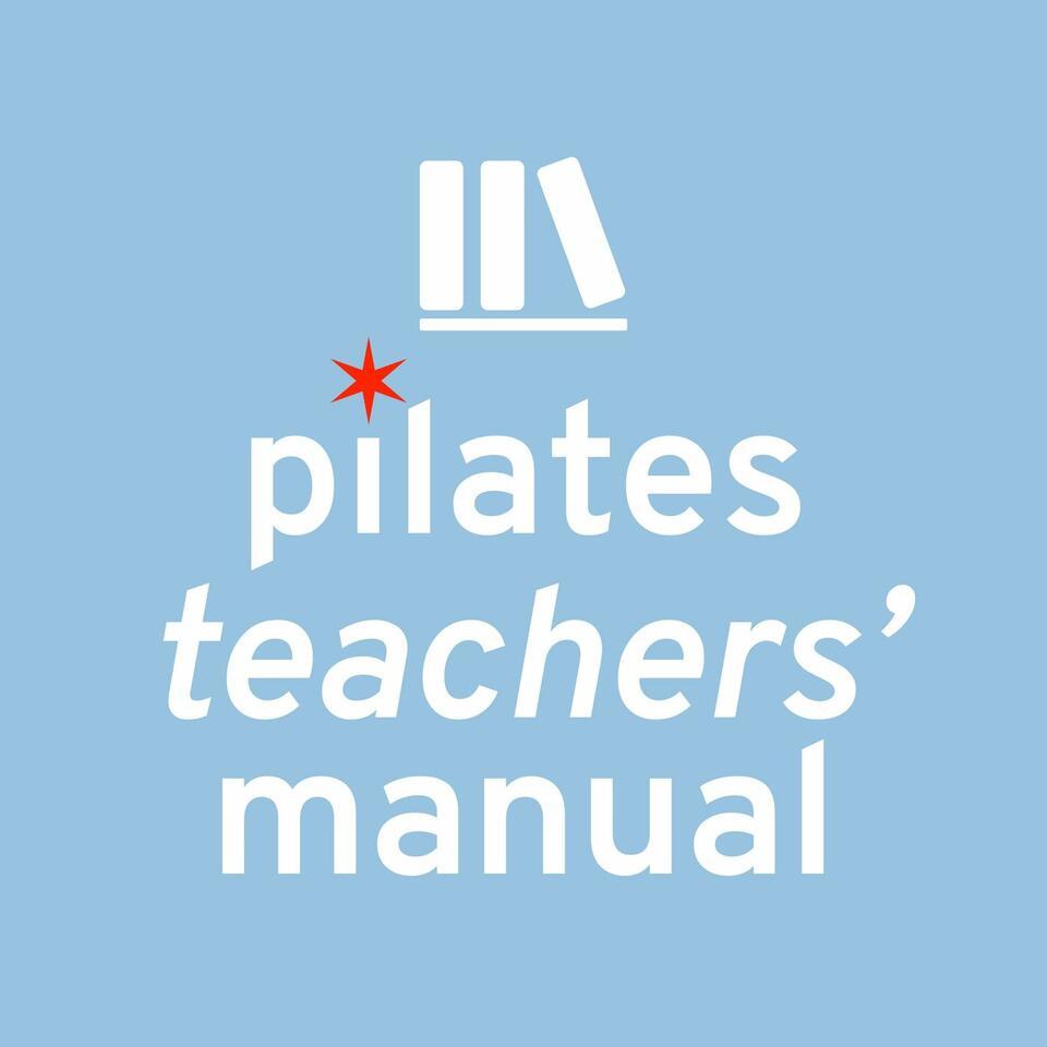 Pilates Teachers' Manual