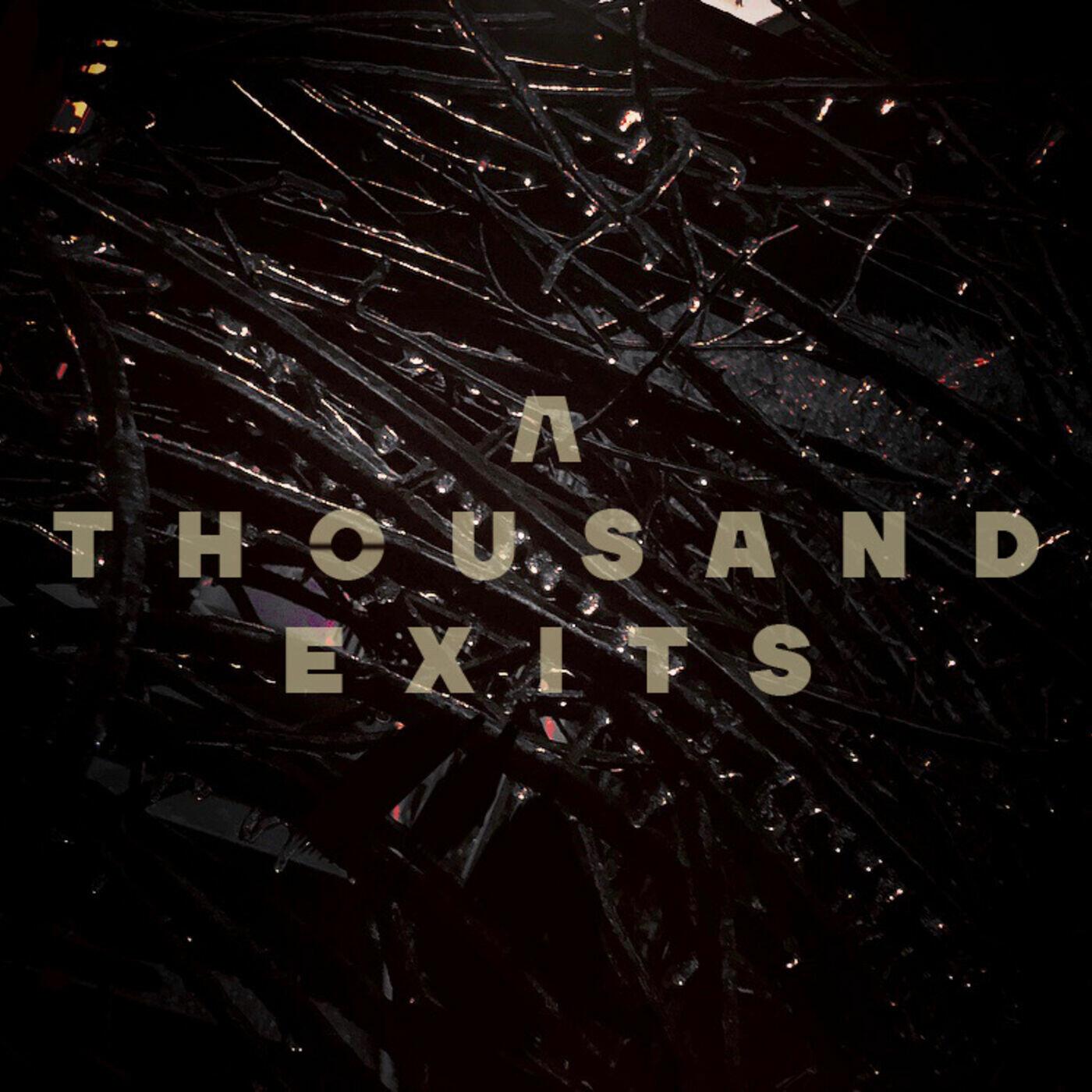 A Thousand Exits
