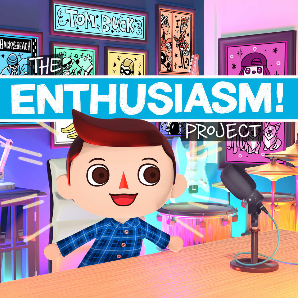 The Enthusiasm Project